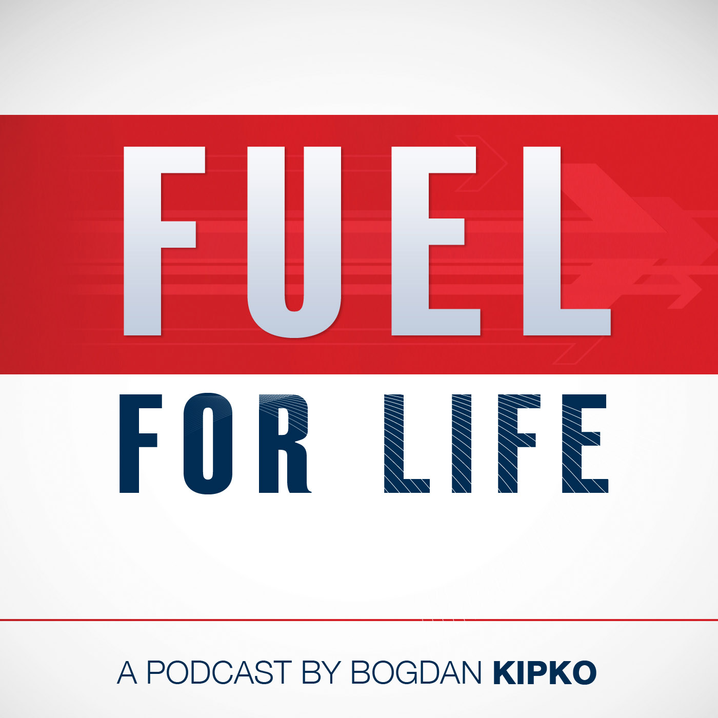The Fuel For Life Podcast